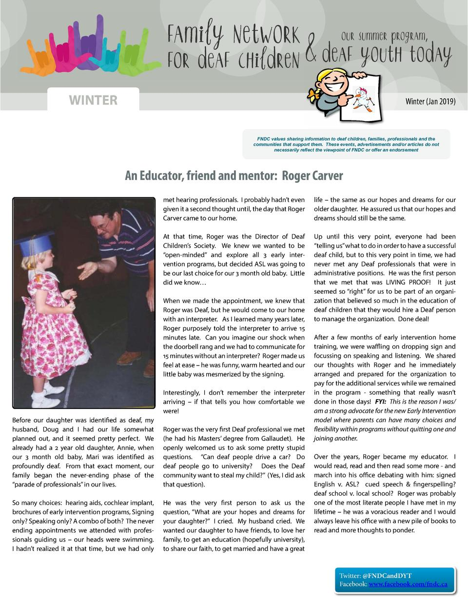 WINTER  Winter  Jan 2019   FNDC values sharing information to deaf children, families, professionals and the communities t...