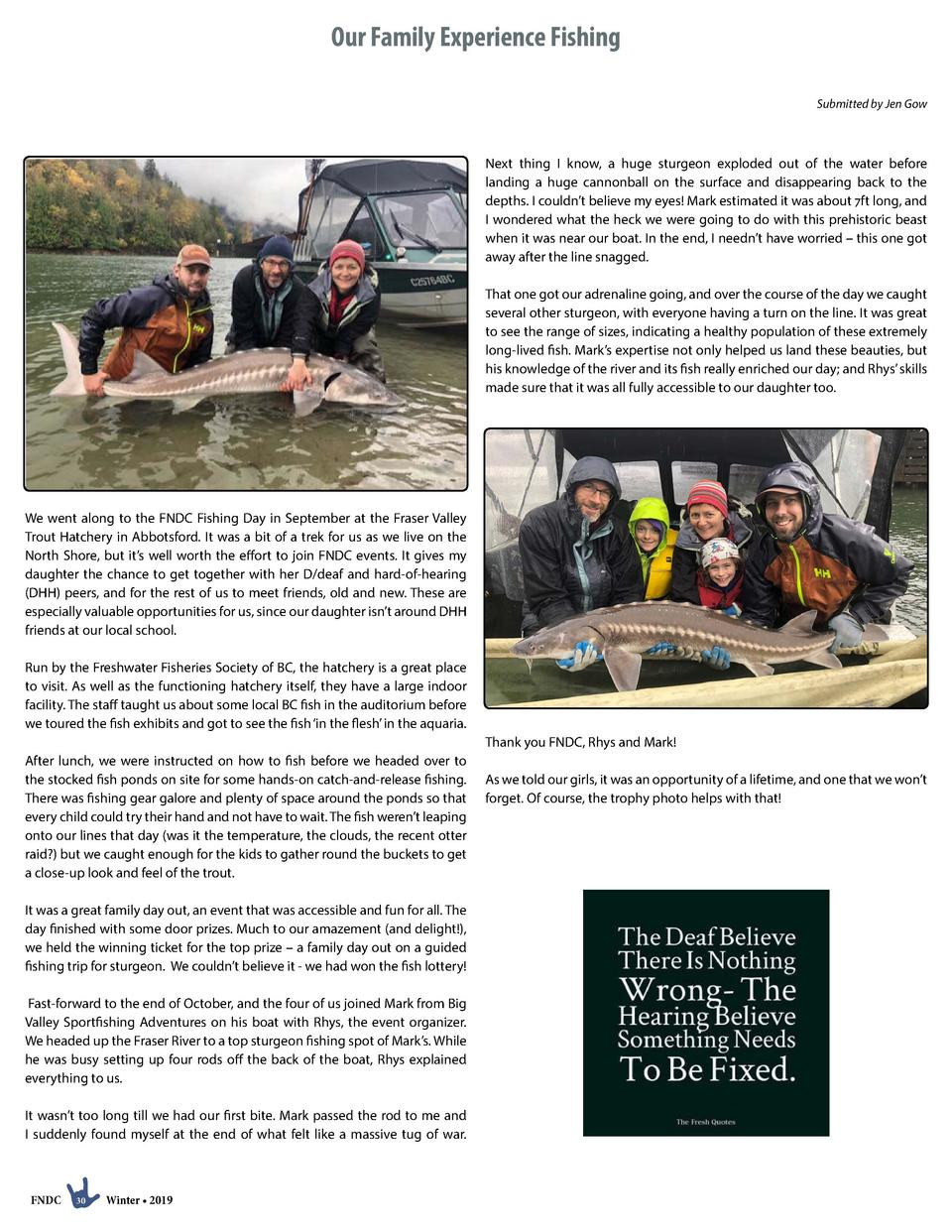 Our Family Experience Fishing Submitted by Jen Gow  Next thing I know, a huge sturgeon exploded out of the water before la...