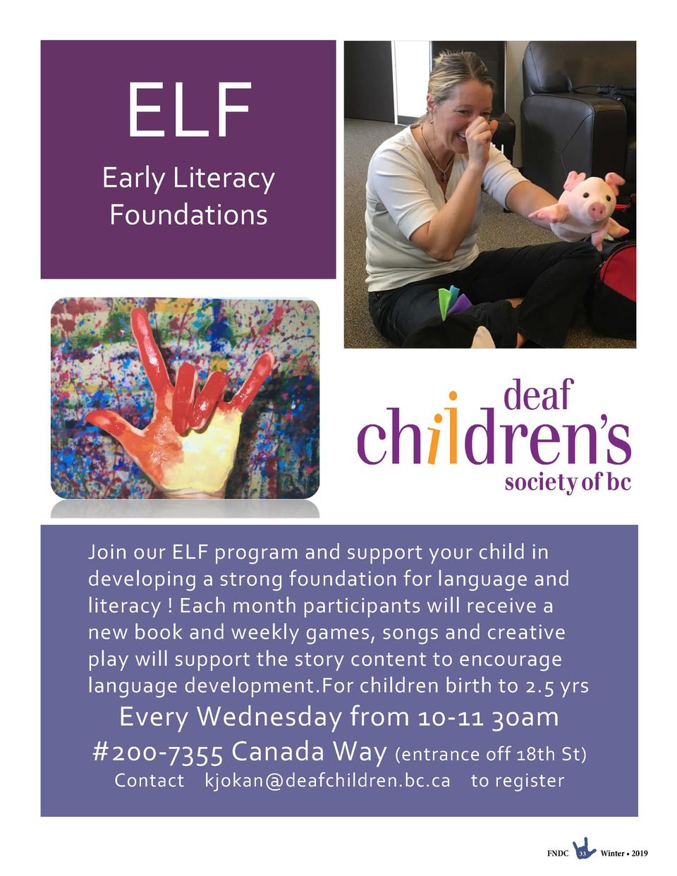 ELF Early Literacy Foundations  Join our ELF program and support your child in developing a strong foundation for language...