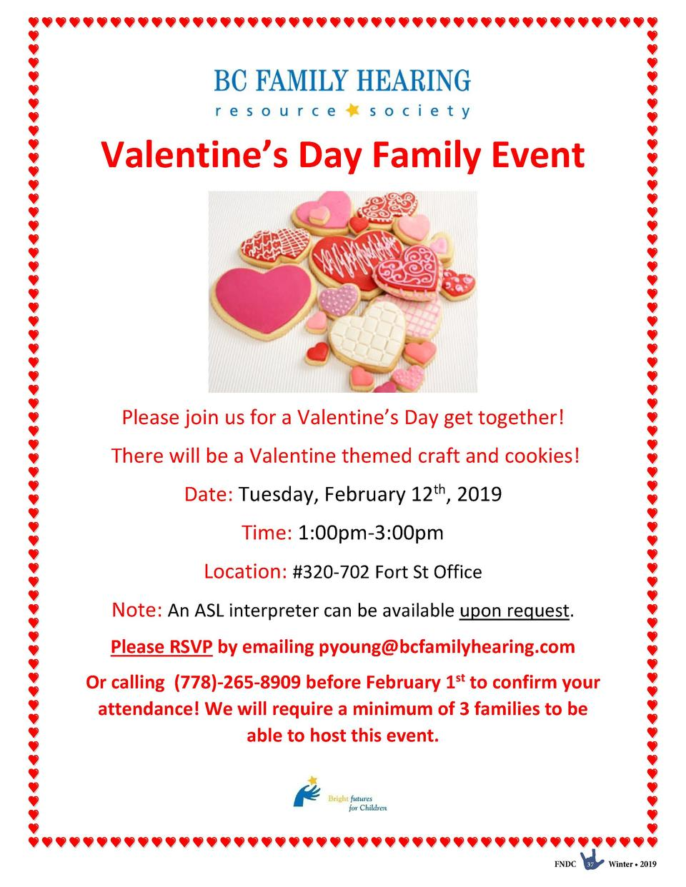 Valentine   s Day Family Event  Please join us for a Valentine   s Day get together  There will be a Valentine themed craf...