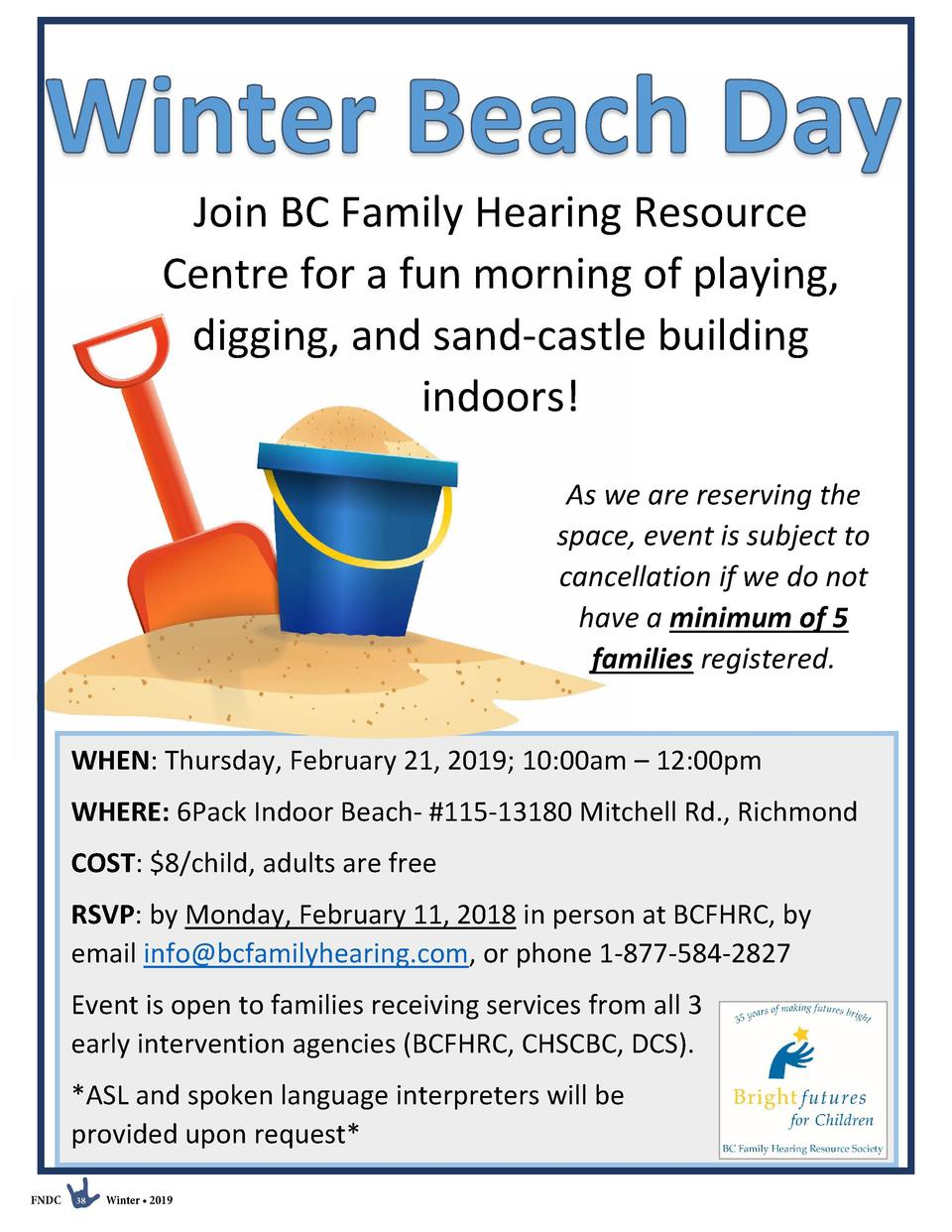 Join BC Family Hearing Resource Centre for a fun morning of playing, digging, and sand-castle building indoors  As we are ...