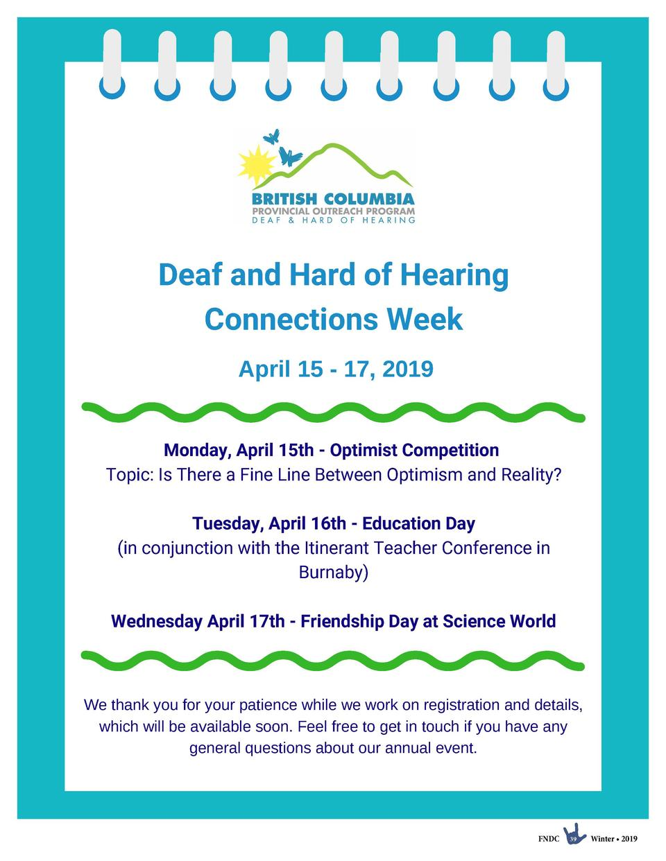 Deaf and Hard of Hearing Connections Week April 15 - 17, 2019 Monday, April 15th - Optimist Competition   Topic  Is There ...