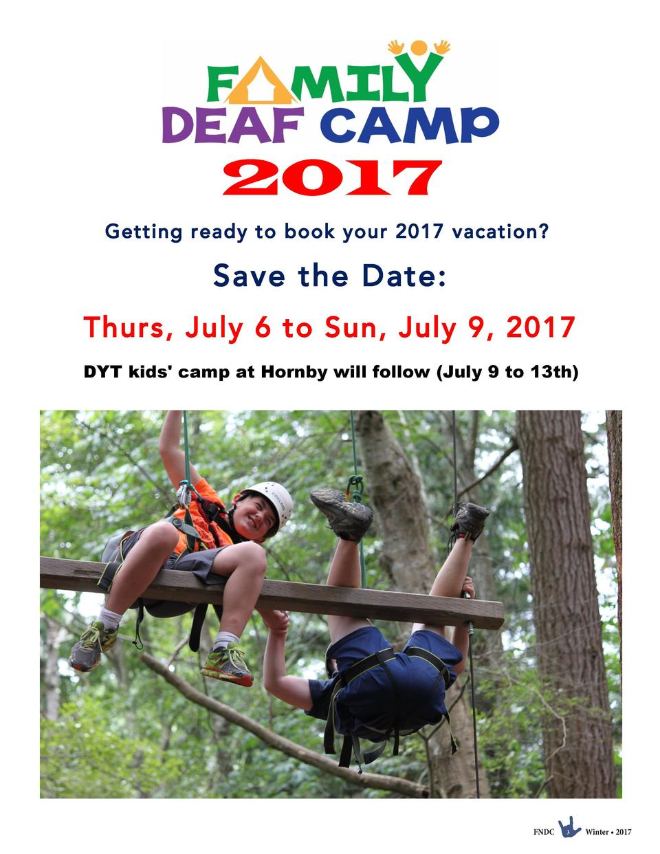 2017     Getting ready to book your 2017 vacation   Save the Date  Thurs, July 6 to Sun, July 9, 2017 DYT kids  camp at Ho...