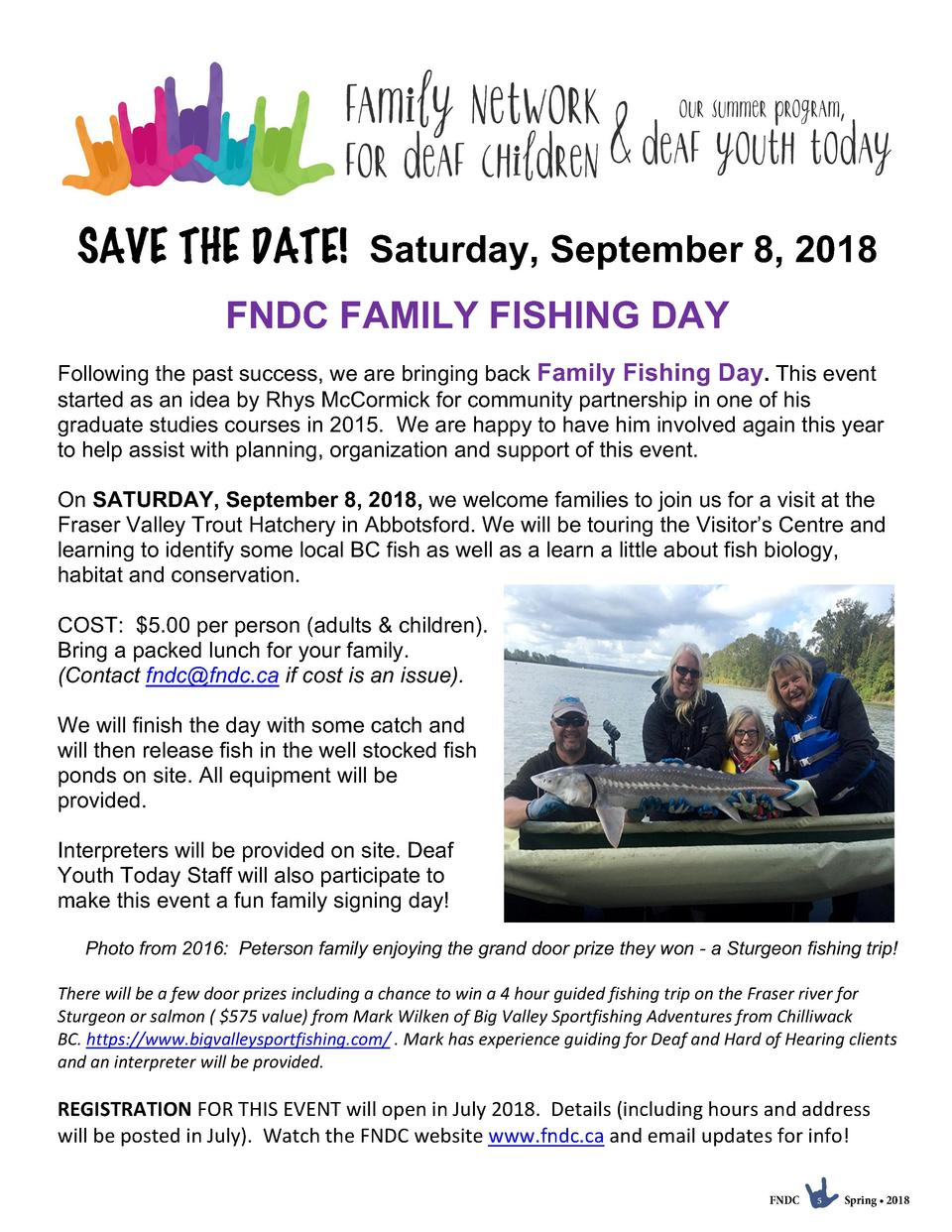 SAVE THE DATE  Saturday, September 8, 2018 FNDC FAMILY FISHING DAY Following the past success, we are bringing back Family...
