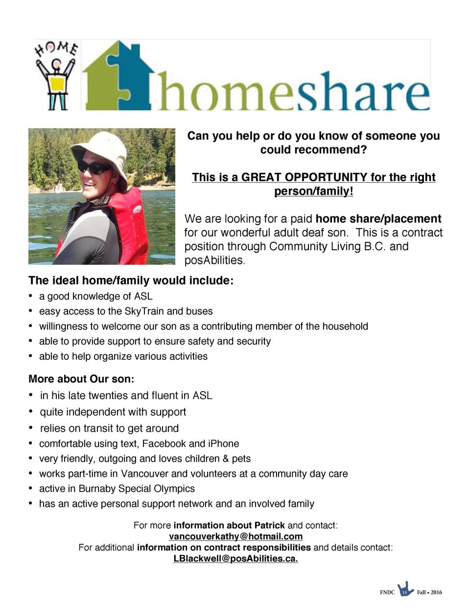Can you help or do you know of someone you could recommend  This is a GREAT OPPORTUNITY for the right person family  We ar...