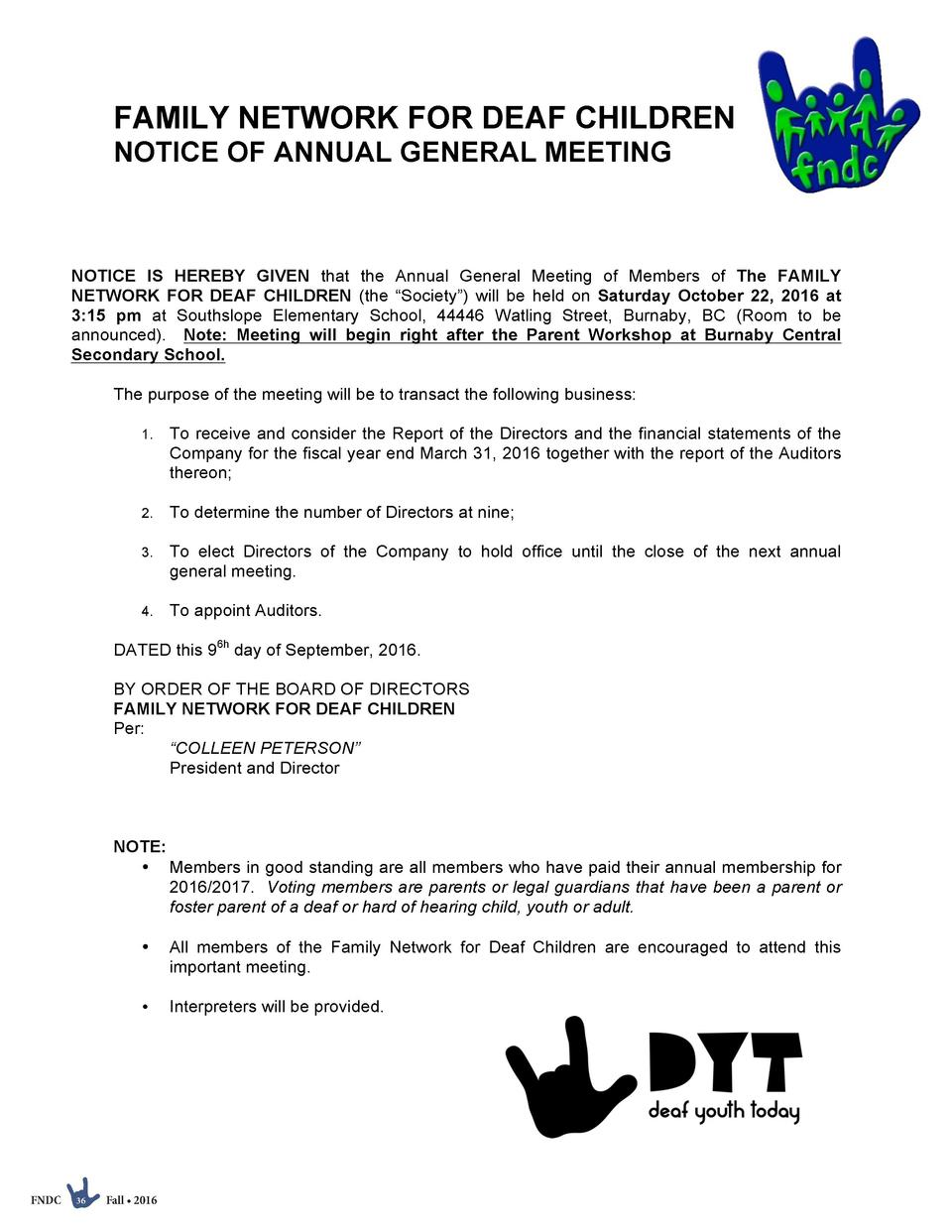 FAMILY NETWORK FOR DEAF CHILDREN NOTICE OF ANNUAL GENERAL MEETING  NOTICE IS HEREBY GIVEN that the Annual General Meeting ...